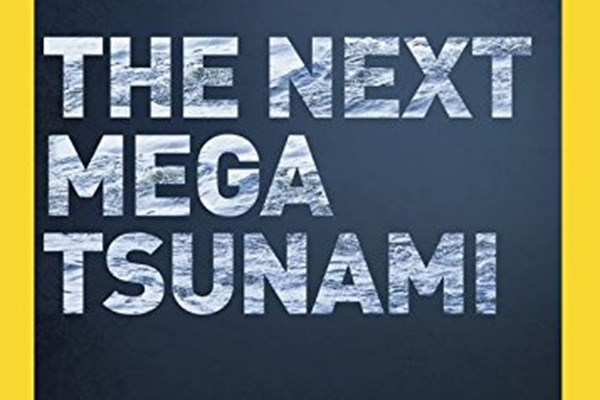 The Next Mega Tsunami